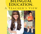 "Reginald Grant "" A Case for Bilingual Education. A Teacher's View."" Available September 2015"