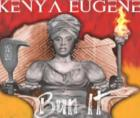 """St. Croix based Reggae artist Kenya Eugene has released her newest single """"Bun It,"""" out now and available everywhere you stream"""