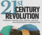 21st Century Revolution: Through Higher Love, Racial Justice and Democratic Cooperation