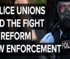 a small number of law enforcement groups appear to be derailing needed reforms to current barriers for law enforcement accountab