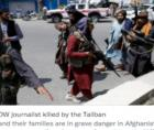 CPJ has also documented multiple attacks on the press from the Taliban in the last week, including physical attacks and female s