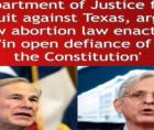 U.S. Department of Justice announced a new lawsuit challenging Texas' radical abortion ban.
