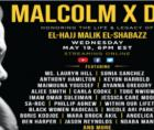 annual Malcolm X Day: Celebrating the Life and Legacy of El-Hajj Malik El-Shabazz on Wednesday, May 19, 2021 at 6:00 PM EST.