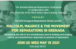 theme of the public lecture is, Malcolm, Maurice and the Movement for Reparations in Grenada