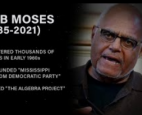 """""""Bob Moses contextualized education as a civil rights issue and created the Algebra Project as an innovation and example of teac"""