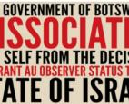 Botswana has rejected the African Union's decision to grant observer status to Israel.