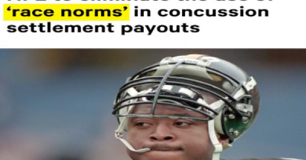 """Wednesday, the NFL made a shocking announcement that they would end """"race-norming,"""""""