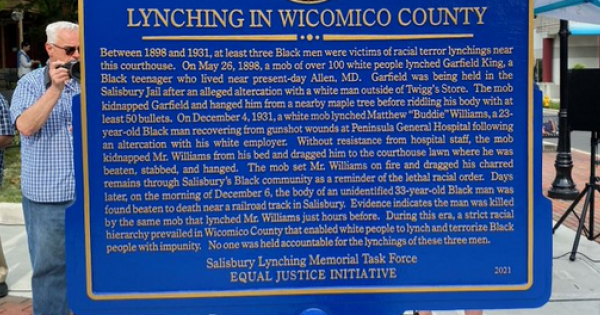 historical marker in remembrance of three Black people lynched in Salisbury, Maryland, between 1898 and 1931.