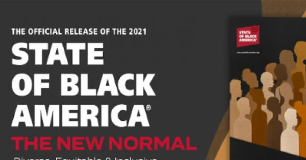 """The National Urban League's 2021 State of Black America report, """"The New Normal: Diverse, Equitable & Inclusive,"""""""