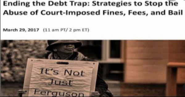 """""""A Fine Scheme: How Court-Imposed Fees and Fines Unjustly Burden Vulnerable Communities:"""""""