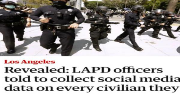 Los Angeles Police Department authorizes its officers to engage in extensive surveillance of social media