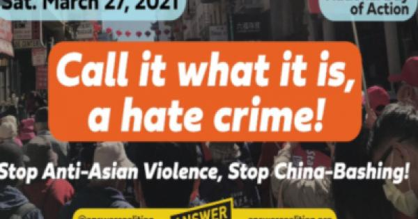 ANSWER Coalition demanding an end to anti-Asian racist violence, an end to violence against women and end to white supremacy.